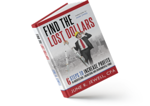 Find the Lost Dollars: 6 Steps to Increase Profits Book Cover