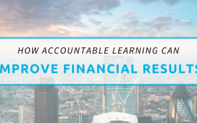 How Accountable Learning Can Improve Financial Results