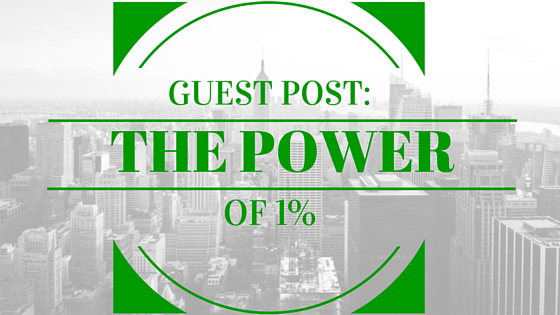 {Guest Post} The Power of 1%