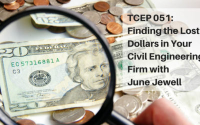 Finding the Lost Dollars™ in Your Civil Engineering Firm Podcast